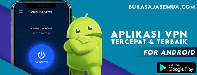 aplikasi vpn terbaik untuk android
